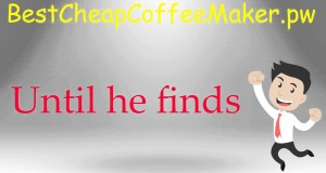 lowest price coffee makers –  best cheap coffee maker